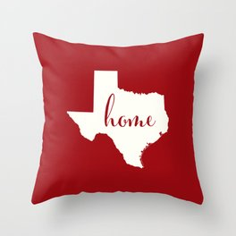 Texas is Home - White on Red Throw Pillow