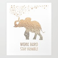work hard Art Prints featuring WORK HARD by BUT FIRST COFFEE