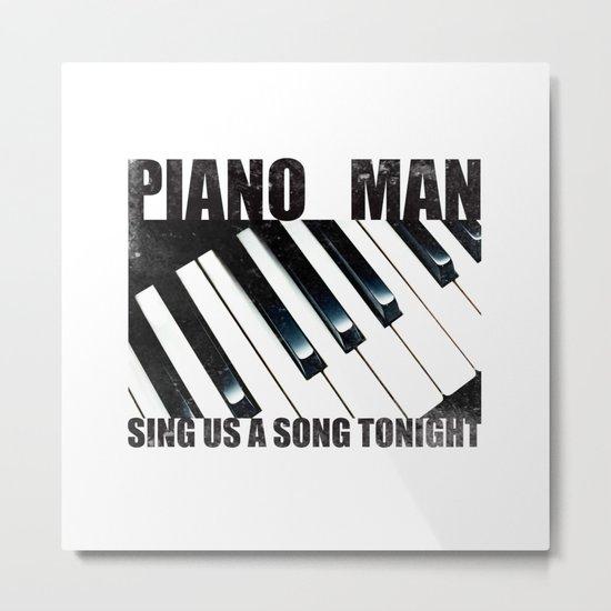 Piano Man Metal Print