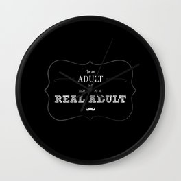 I'm an adult, but not like a real adult - black Wall Clock