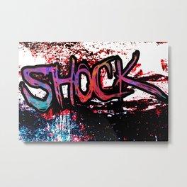 shock! Metal Print