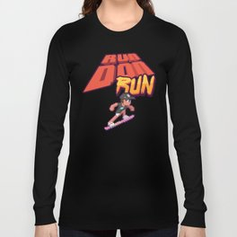 Run Don Run Long Sleeve T-shirt