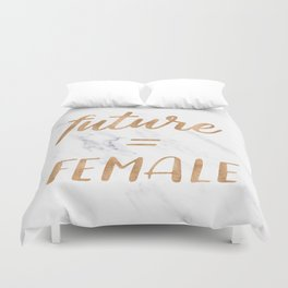 The Future is Female Copper Bronze Gold on Marble Duvet Cover