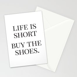 Life is Short, Buy the Shoes, Fashion Quotes, Trending Now, Affiche Scandinave, Graphic Art Stationery Cards