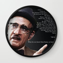 What do you know from funny, ya bastard? Wall Clock