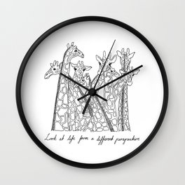 Look at life from a different perspective Wall Clock