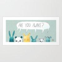 Are you awake? Art Print