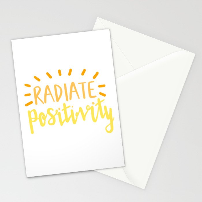 radiate positivity Stationery Cards