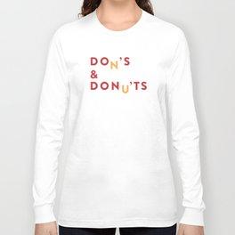DOn'S & DONu'TS Long Sleeve T-shirt