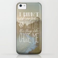 Oddly Placed Quotes 2 : Thug Life iPhone 5c Slim Case