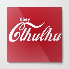 Obey Cthulhu Metal Print