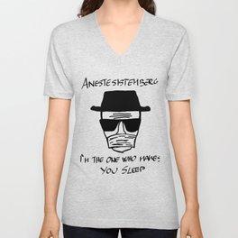 Heisenberg as an anesthesiologist Unisex V-Neck