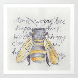 Don't Worry Bee Happy ~ Watercolor Art Print