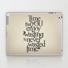 Wasting Time Laptop & iPad Skin