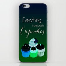 Everything is better with Cupcakes iPhone & iPod Skin