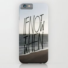 if not now Slim Case iPhone 6s
