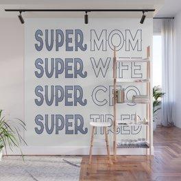 Super CFO Mom Wall Mural