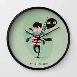 MY FRIEND NERD Wall Clock