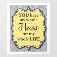 Love Collection-You Have My Whole Heart For My Whole Life (Drover/Grey/Floral) Art Print