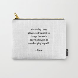 Rumi Inspirational Quotes - Change Carry-All Pouch