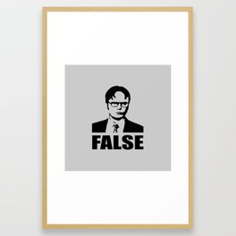 False funny saying Framed Art Print