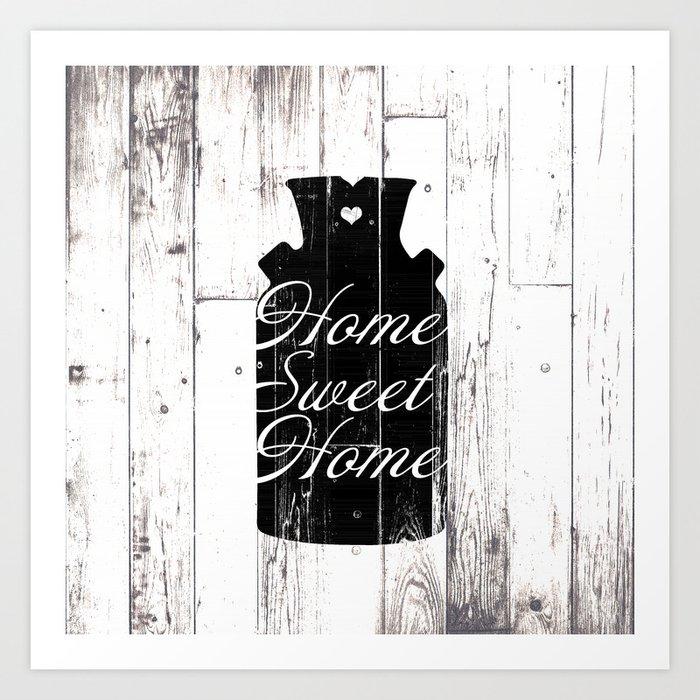 Home Sweet Home Rustic Jug Kunstdrucke