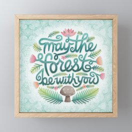 May the Forest Be With You Framed Mini Art Print