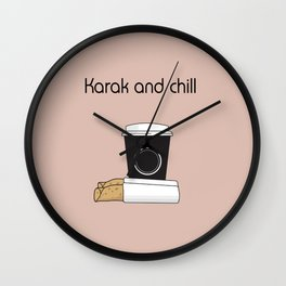 Karak and Chill Wall Clock