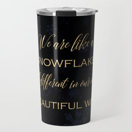 We are like a snowflake - gold glitter Typography on dark background Travel Mug
