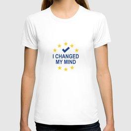 I Changed My Mind T-shirt