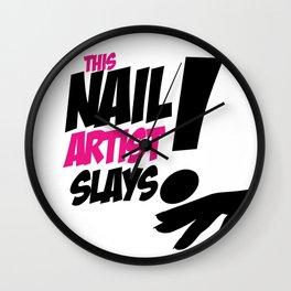 THIS NAIL ARTIST SLAYS Wall Clock
