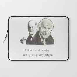 I'm A Freud You're Not Getting Any Junger Laptop Sleeve