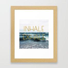 Inhale Exhale Framed Art Print