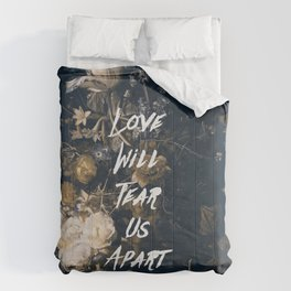 Love will tear us apart Comforters