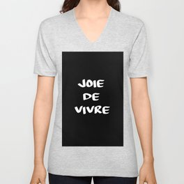joie de vivre french saying quote Unisex V-Neck
