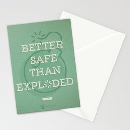 Better Safe Than Exploded Stationery Cards