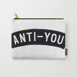 ANTI - YOU Carry-All Pouch