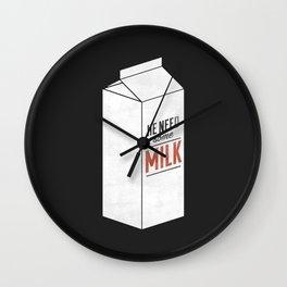 He Need Some Milk Wall Clock