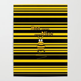 Bee Nice -Typography Poster