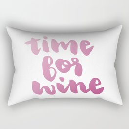 Time for Red Wine  Rectangular Pillow