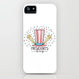 Happy Presidents Day 5 iPhone Case