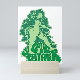 Love your mother Mini Art Print