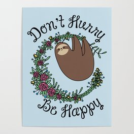 Don't Hurry, Be Happy Poster