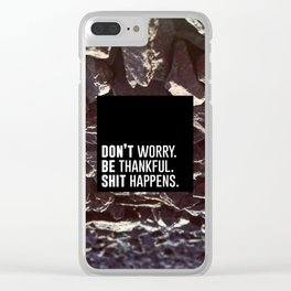 Don't Be Shit Clear iPhone Case
