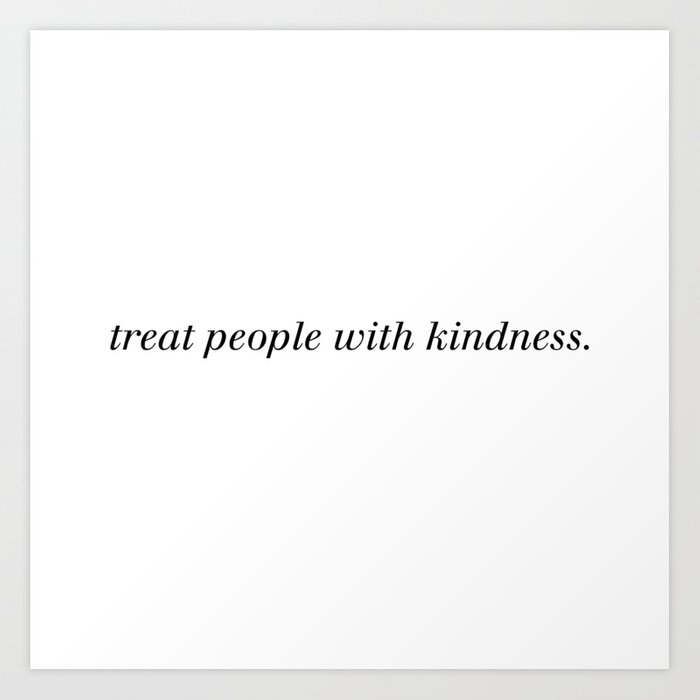 Treat people with kindness | Harry Styles (Black) Kunstdrucke