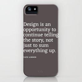Design - Quotable Series iPhone Case