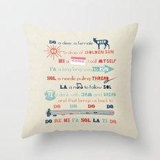 Do Re Mi Fa Sol La Ti Do Throw Pillow