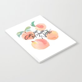 Call Me By Your Name - Peaches Notebook
