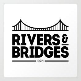 Rivers & Bridges Art Print