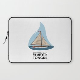 Tame the Tongue (no printed signature) Laptop Sleeve